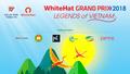 4 đội hàng đầu thế giới đến Việt Nam tham dự vòng Chung kết WhiteHat Grand Prix 2018
