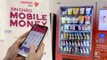 Sẵn sàng triển khai Mobile Money