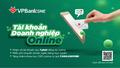 Mở tài khoản SME online chỉ trong 01 phút tại VPBank