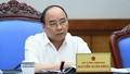 Quyết tâm sắt đá của Thủ tướng Nguyễn Xuân Phúc và nội các mới