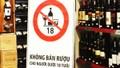 Cấm bán bia rượu cho người dưới 18 tuổi: Nếu làm chặt đã không xảy ra những chuyện đau lòng