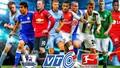 VTC đã có bản quyền Giải Ngoại hạng Anh và VĐGQ Đức
