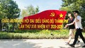 Đảng bộ và nhân dân Hà Nội sẵn sàng cho Đại hội đại biểu Đảng bộ TP lần thứ XVII