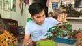 Làm giàu từ 50.000 đồng, 'chàng trai bonsai dây đồng' muốn truyền nghề cho trẻ khuyết tật