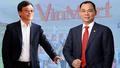 Masan bắt tay Vingroup: Thị trường bán lẻ nội địa lật ngược thế cờ