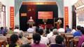 Phú Thọ hoàn thành lấy ý kiến nhận xét và tín nhiệm của cử tri nơi cư trú