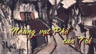 Những vạt phố của tôi- Radio Blog số 4