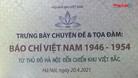 Báo chí Việt Nam 1946-1954: Từ Hà Nội đến chiến khu Việt Bắc