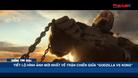 """Tiết lộ hình ảnh mới nhất về trận chiến giữa """"Godzilla vs Kong"""" - Điểm tin 60s ngày 27/02"""