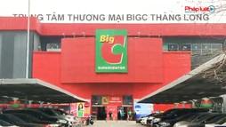Thương hiệu Big C chính thức không còn ở Việt Nam sau 22 năm tồn tại