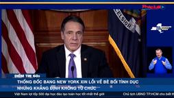 Thống đốc Bang New York xin lỗi về bê bối tình dục nhưng khẳng định không từ chức - Điểm tin 60s ngày 04/03