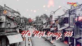 Hà Nội trong tôi- Radio Blog số 5