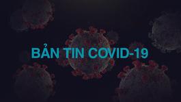 Bản tin Bộ Y tế về tình hình dịch Covid-19 tại Việt Nam