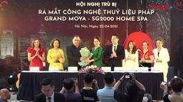 Hội nghị trù bị ra mắt công nghệ thủy liệu pháp Grand Moya - SG2000 Home Spa