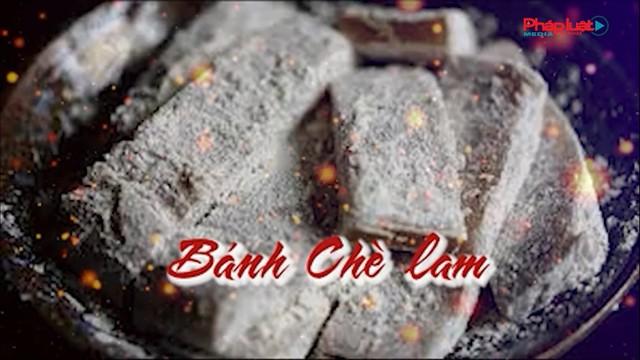 Bánh chè lam- Radio Blog số 3