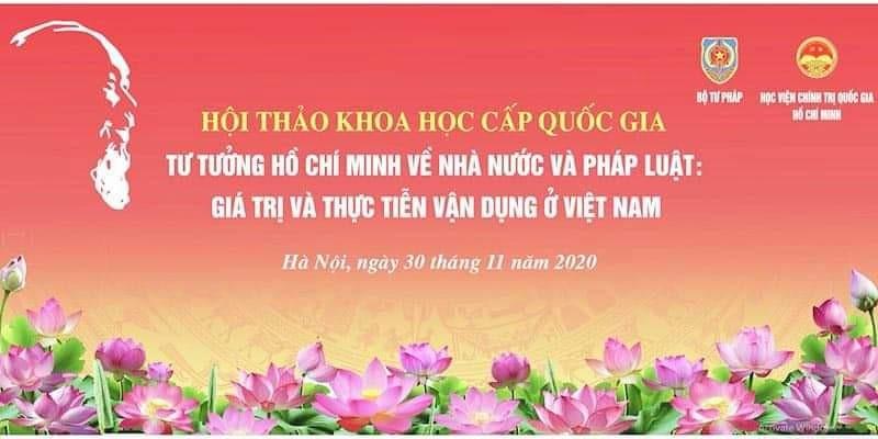 Nghiên cứu sâu tư tưởng của chủ tịch Hồ Chí Minh về nhà nước và pháp luật: Thấm thía những giá trị vô giá mà Người để lại