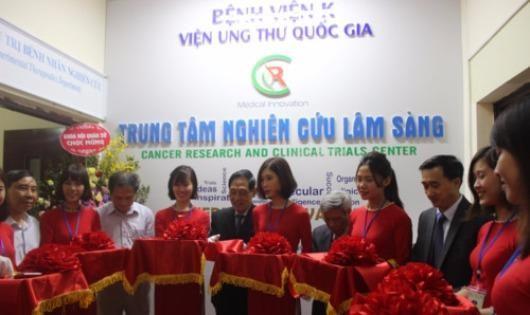 Bệnh viện K đã khai trương Trung tâm nghiên cứu lâm sàng về ung thư