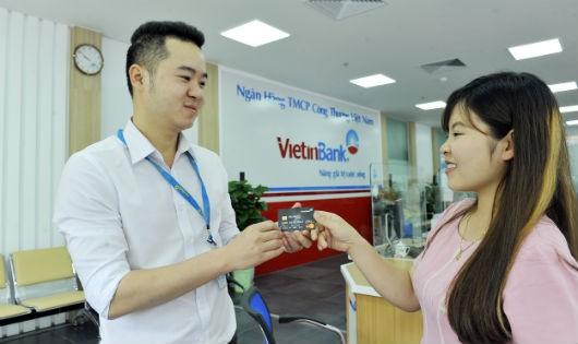 Các dịch vụ thẻ của VietinBank luôn được khách hàng tin dùng