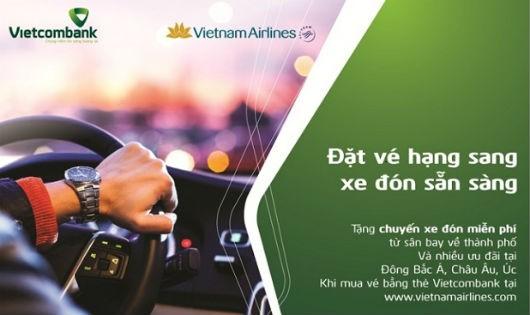 """""""Đặt vé hạng sang, xe đón sẵn sàng"""" với Vietcombank và Vietnam Airlines"""