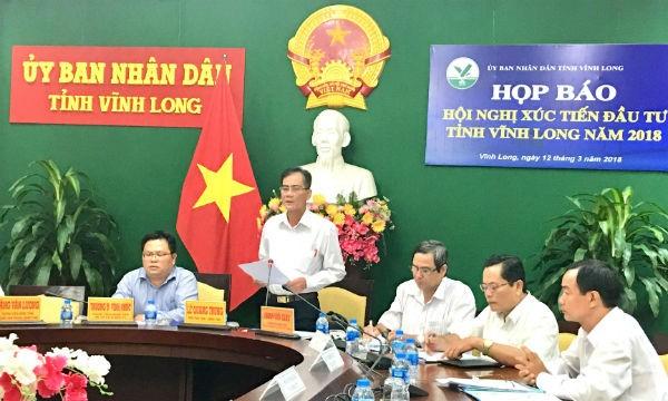 Ông Lê Quang Trung - Phó Chủ tịch UBND tỉnh Vĩnh Long thông tin về Hội nghị xúc tiến đầu tư tỉnh Vĩnh Long năm 2018