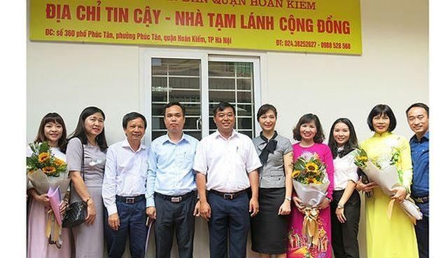 """""""Địa chỉ tin cậy - Nhà tạm lánh"""" tại cộng đồng chính thức ra mắt ở quận Hoàn Kiếm, Hà Nội"""