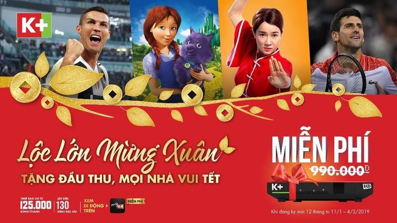 K+ tặng miễn phí đầu thu - Mọi nhà vui Tết, cùng cổ vũ Tuyển Việt Nam tại Asian Cup