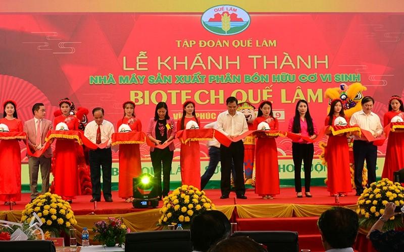 Khánh thành Nhà máy sản xuất phân bón hữu cơ vi sinh Quế Lâm Biotech tại Vĩnh Phúc