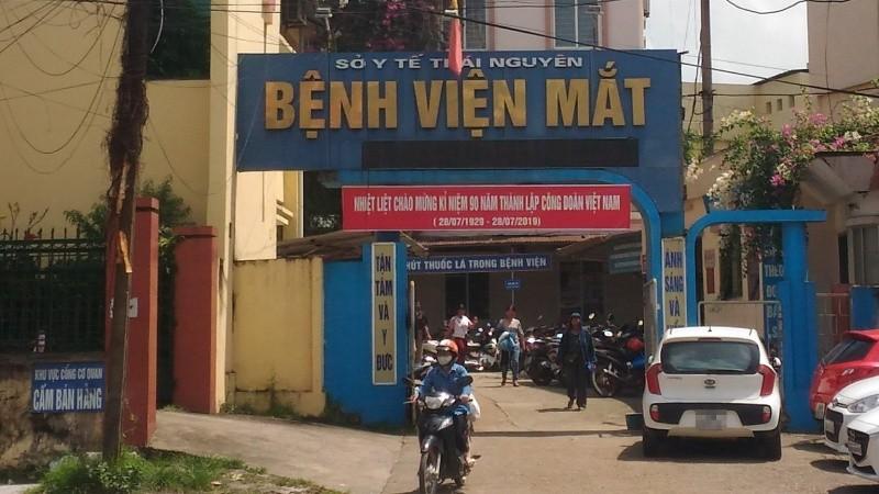 """Bệnh viện Mắt Thái Nguyên bị """"tố"""" hàng loạt sai phạm"""