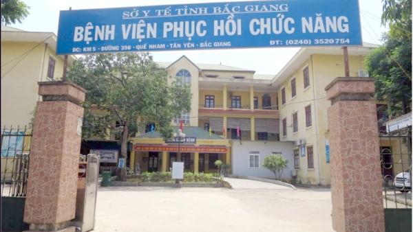 Bệnh viện Phục hồi chức năng tỉnh Bắc Giang.