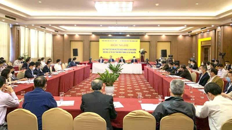 """Hội nghị: """"Giải pháp tín dụng hỗ trợ khách hàng bị ảnh hưởng bởi bão, lũ tại các tỉnh miền Trung và Tây Nguyên"""""""