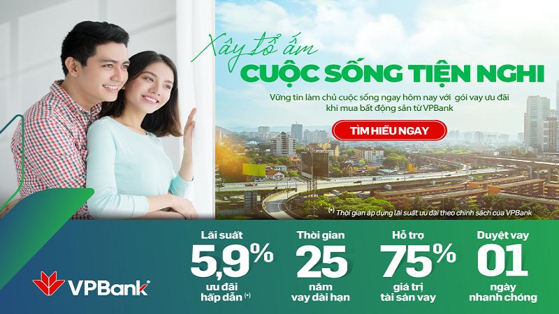 Lãi suất vay mua nhà tại VPBank chỉ từ 5,9%