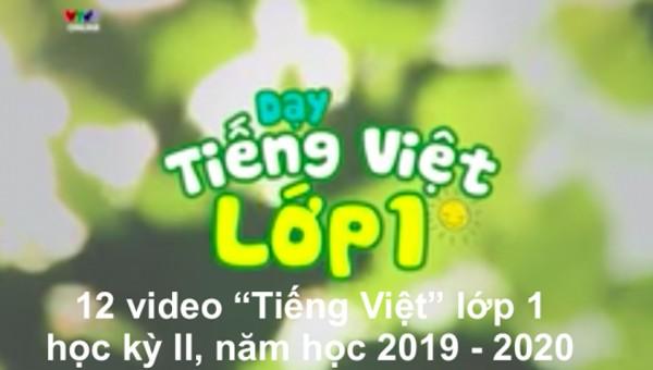 Dạy tiếng Việt cho học sinh lớp 1 cả nước trên truyền hình