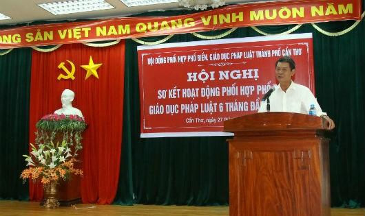 Theo ông Võ Văn Chính - Giám đốc Sở Tư pháp, kiêm Phó Chủ tịch Thường trực Hội đồng phối hợp PBGDPL TP Cần Thơ phát biểu.