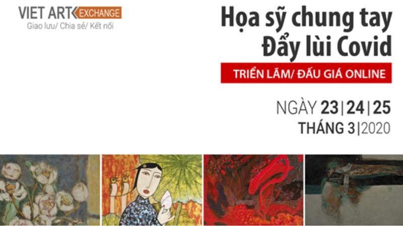 Poster chương trình Triển lãm và đấu giá Online góp quỹ phòng chống Covid-19 của các họa sĩ Nhóm Viet Art Exchange.