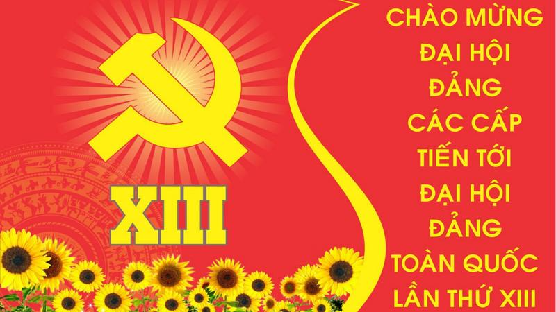 Vững tin vào thành công của Đại hội Đảng toàn quốc XIII