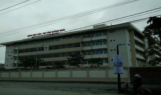 Bệnh viện Sản- Nhi Quảng Ngãi