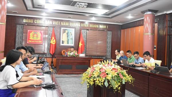Công an TP. Đà Nẵng họp báo vào chiều tối 5/7 để thông tin vụ việc