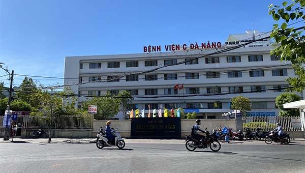 Bệnh viện C Đà Nẵng nơi phát hiện ca dương tính SARS- CoV- 2 trở lại sau 1 tuần bình yên