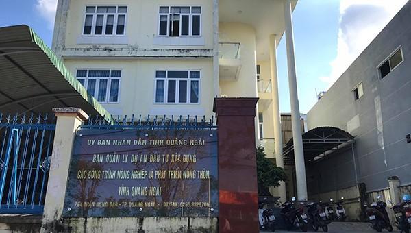 BQL DA ĐTXD các công trình Nông nghiệp và Phát triển nông thôn tỉnh Quảng Ngãi.