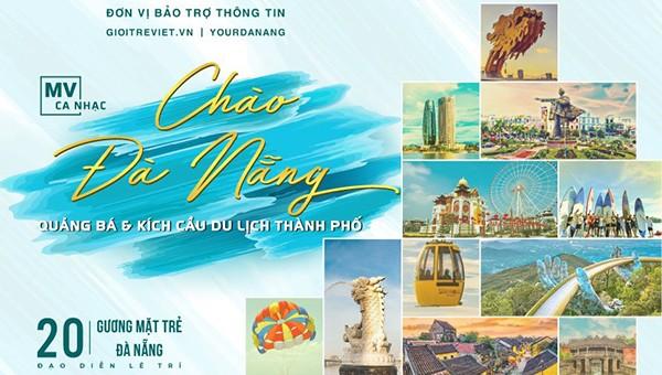 Nghệ sĩ Đà Nẵng làm MV kích cầu du lịch Đà Nẵng