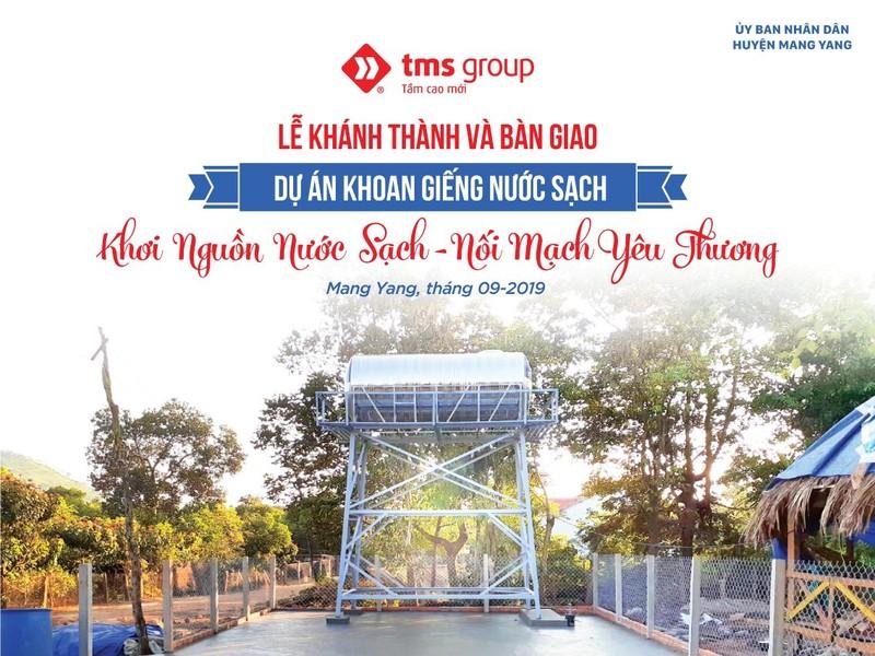 """TMS Group và hành trình """"khơi nguồn nước sạch"""" cho bà con nghèo Gia Lai"""