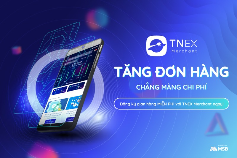 """""""TNEX Merchant - giải pháp tiếp cận hàng triệu khách hàng, tăng doanh thu hoàn toàn miễn phí cho cửa hàng"""""""
