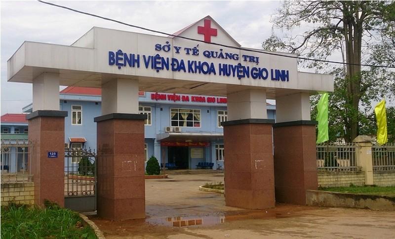 Bệnh viện Đa khoa huyện Gio Linh – nơi xảy ra vụ việc 2 mẹ con sản phụ tử vong