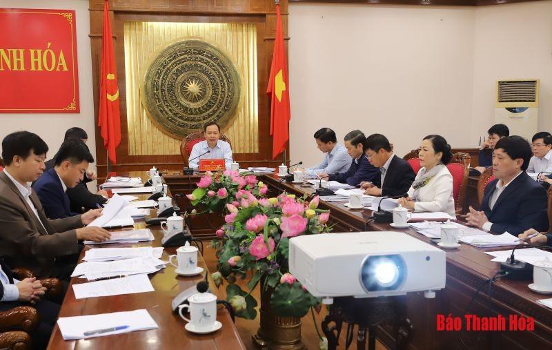 Thường trực Tỉnh ủy Thanh Hóa nghe, cho ý kiến vào chấp thuận chủ trương đầu tư các dự án sáng 24/2.