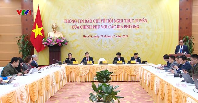 Hội nghị trực tuyến của Chính phủ với các địa phương năm 2019. Ảnh: VTV