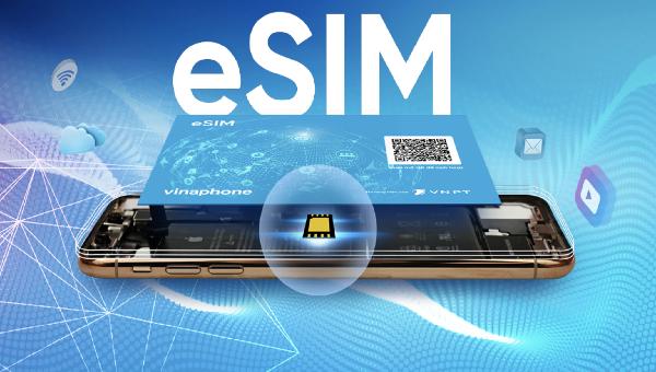 eSIM VinaPhone có thể sẽ chính thức tung ra thị trường từ ngày 11/3/2019