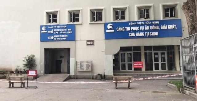 Phong toả tạm thời khu vực căng tin Bệnh viện Hữu Nghị, cách ly 15 nhân viên Công ty Trường Sinh