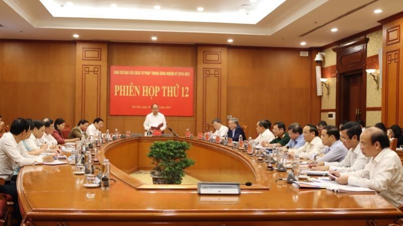 Quang cảnh Phiên họp 12 của Ban Chỉ đạo Cải cách tư pháp Trung ương.