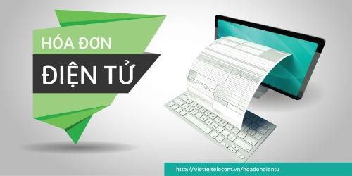 Viettel mở rộng triển khai hóa đơn điện tử tại 7 tỉnh/Thành phố