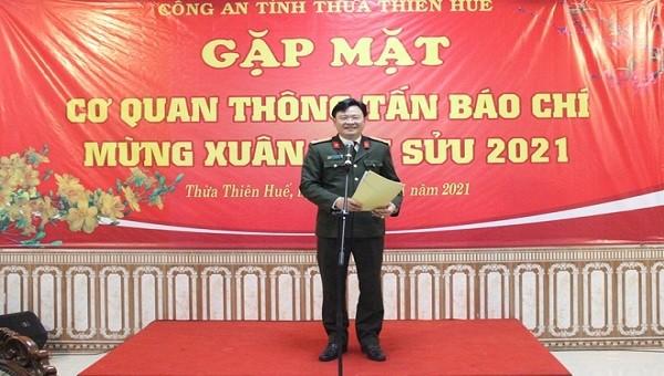 Bốn mong muốn của Giám đốc công an tỉnh Thừa Thiên Huế với các cơ quan thông tấn báo chí